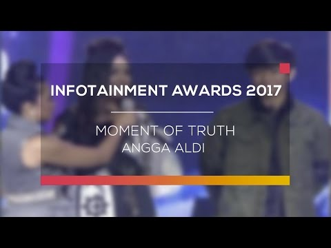 Moment of Truth Angga Aldi (Infotainment Awards 2017)