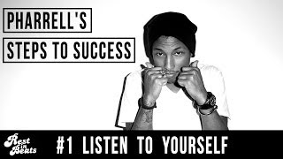 Pharrell's Steps to Success Pt 1 of 3 [Rest In Beats]
