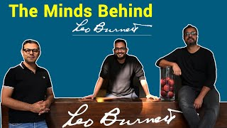 The Minds Behind EP 2: Leo Burnett India | Publicis Groupe | TMB Ep 2