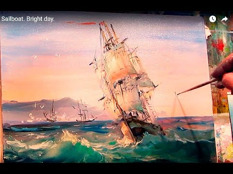 Oil painting. Seascape. Sailboat. Bright day.