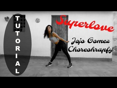 Superlove - Tinashe / Jojo Gomez Choreography [Tutorial - Mirror]