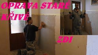 Jak opravit křivou starou zeď podle VESNIČANA :-)