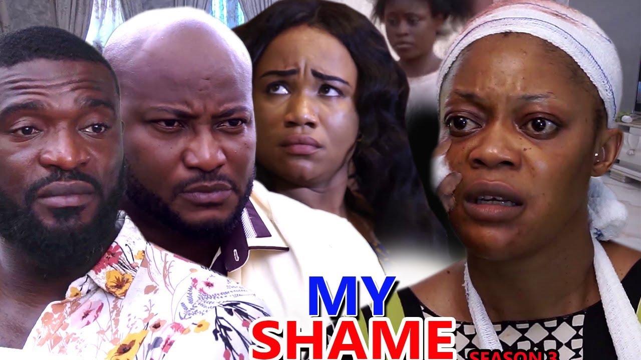 Download MY SHAME SEASON 3 - (New Movie) 2019 Latest Nigerian Nollywood Movie Full HD   1080p