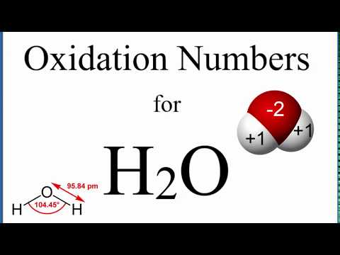How To Find The Oxidation Numbers For H2O (Water)