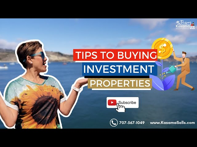 Tips To Buying Investment Properties   Kasama Lee