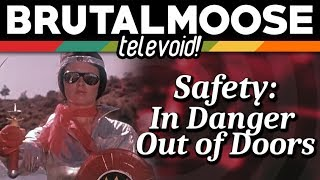 Safety: In Danger Out of Doors - Televoid!