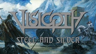 "Visigoth ""Steel and Silver"" (OFFICIAL)"