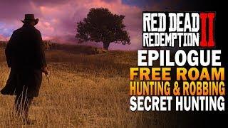 Epilogue Free Roam Gameplay, Secret Hunting - Red Dead Redemption 2 [4K RDR2]