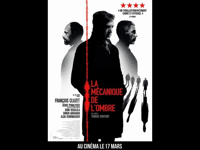 LA MÉCANIQUE DE L'OMBRE - Bande-annonce - Au cinéma le 17 mars au Québec