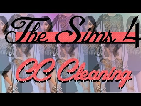 The Sims 4  CC Cleaning