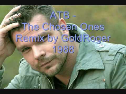ATB - The Chosen Ones (Remix) mp3