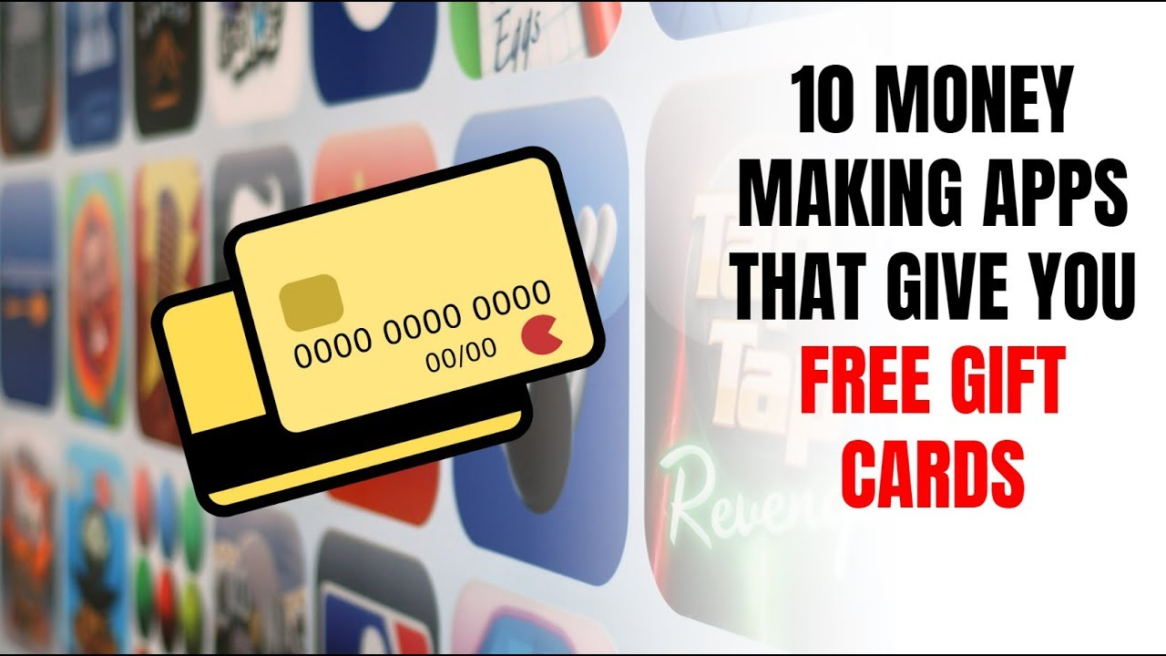 10 Money Making Apps That Give You Free Gift Cards - Self Made Success