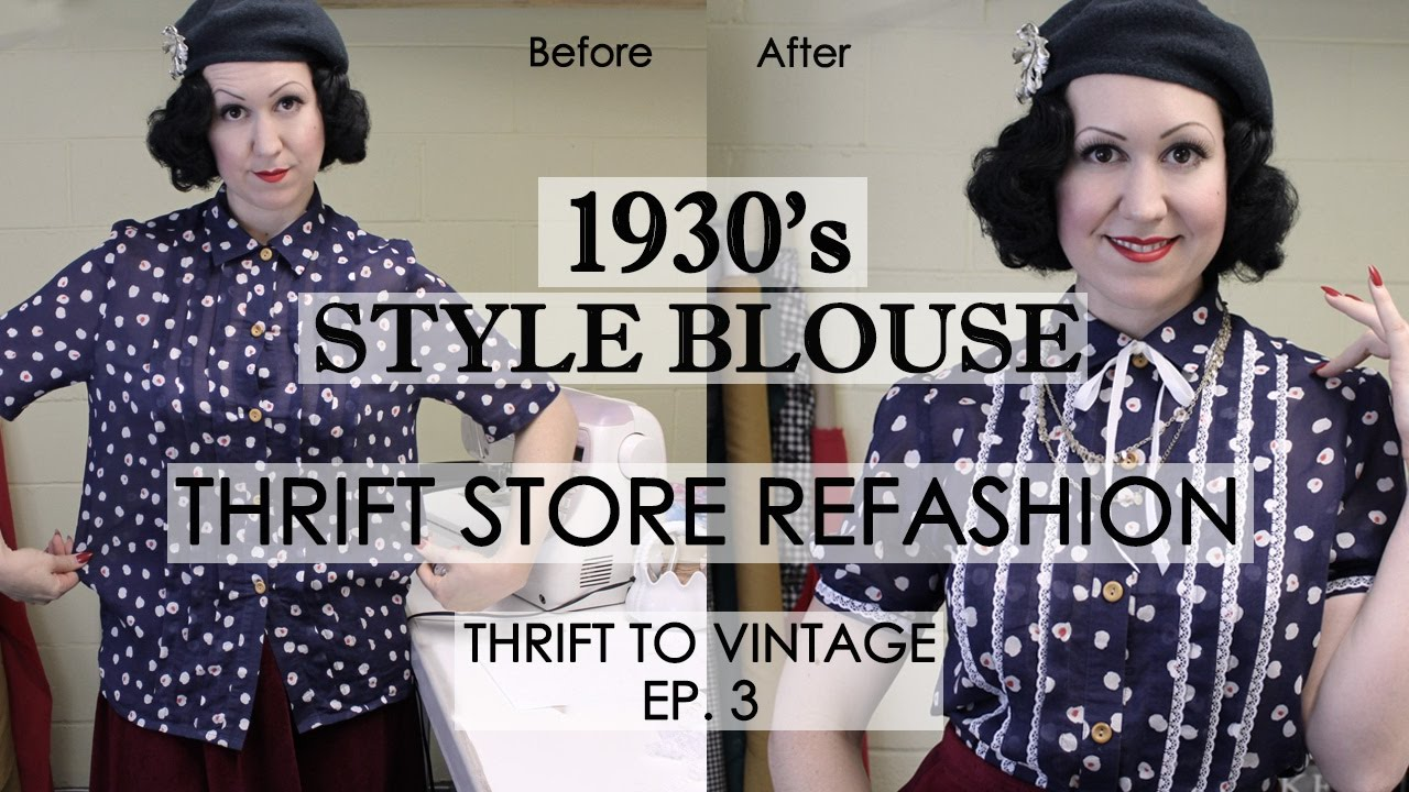 23871dd8d6c How to Refashion Thrift Store Clothes to Vintage - 1930 s style blouse -  Thrift to Vintage Ep3