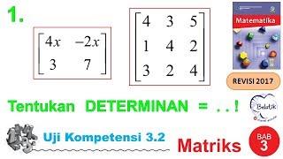 Uji Kompetensi 3 2 No 1 Kelas 11 Sma Smk Bse Matematika Matriks Halaman 120 Determinan 2 X 2 3 X 3 Youtube