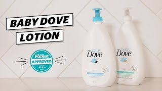 Baby Dove Lotion Review | Today's Parent Approved