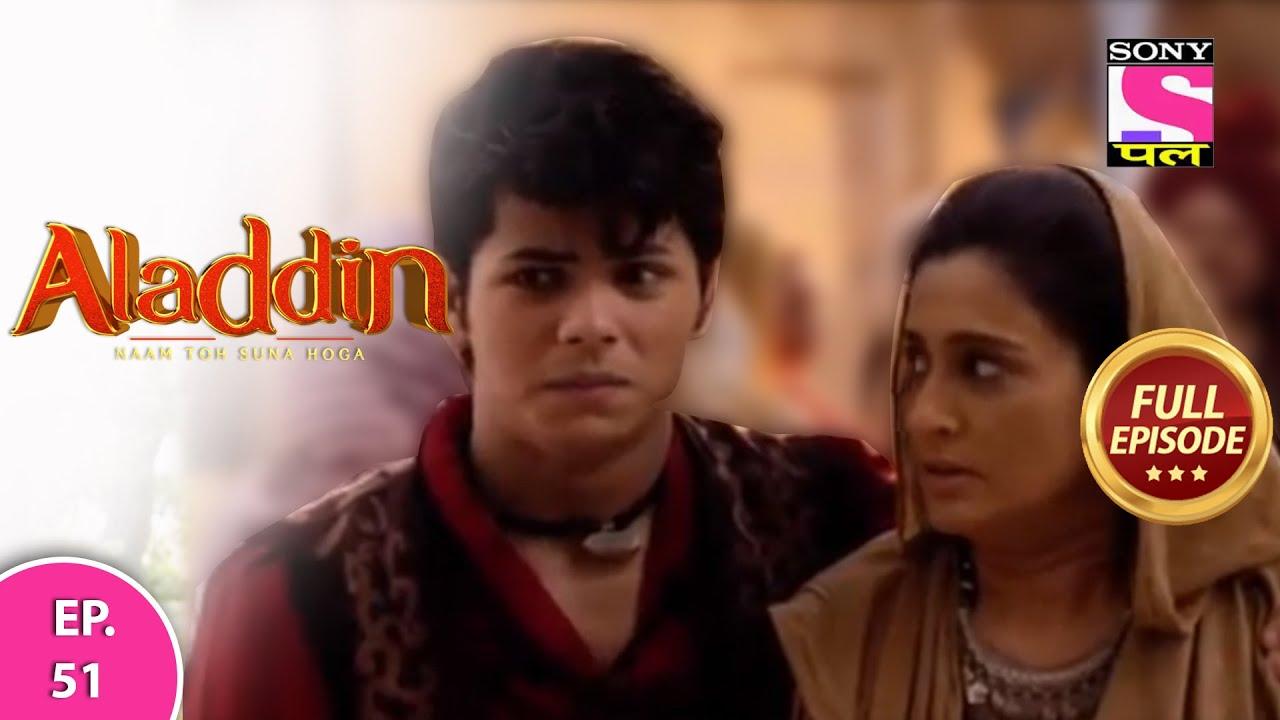 Aladdin - Naam Toh Suna Hoga | अलाद्दिन - नाम तो सुना होगा | Episode 51 | 4th August, 2020