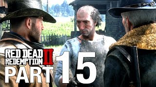 RED DEAD REDEMPTION 2 Full Walkthrough Part 15 - EMERALD RANCH - No Commentary