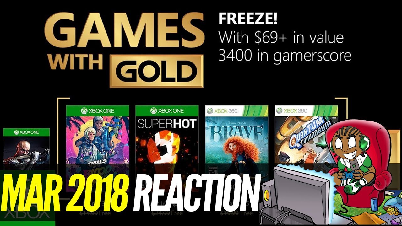 Xbox Games With Gold March 2018 Review Xbox One Xbox 360 Free Games 2018