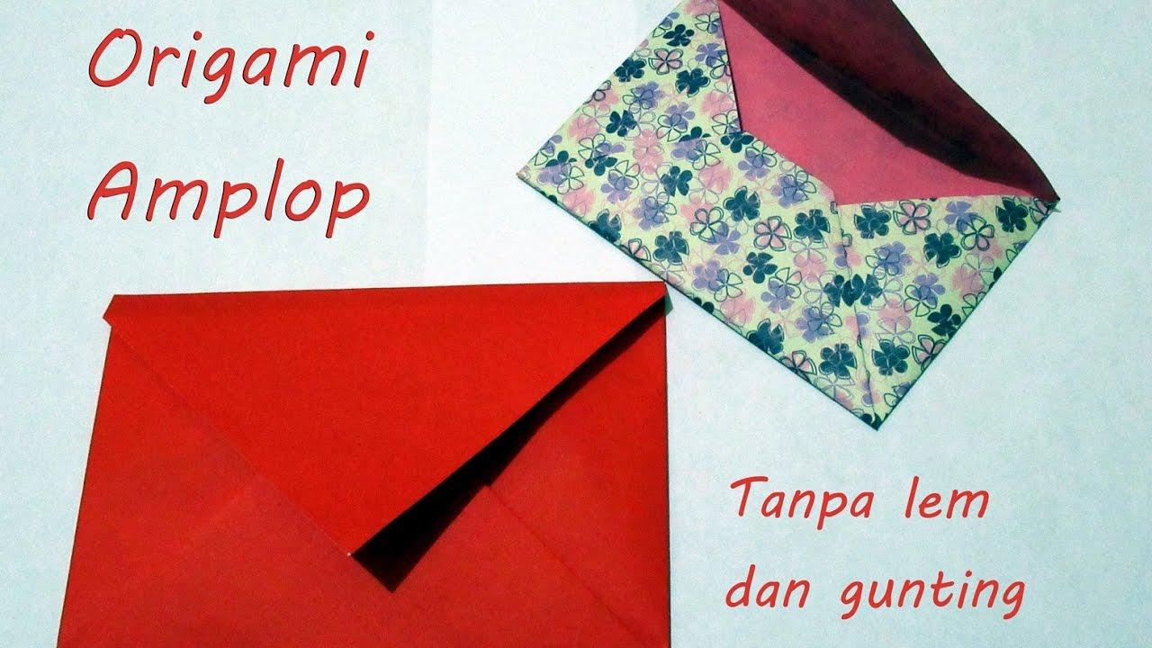 Origami Cara Membuat Amplop Tanpa Lem Dan Gunting