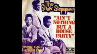 THE SHOW STOPPERS - AIN