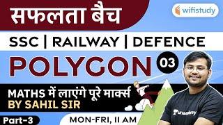 11:00 AM - SSC/ Railway/ Defence Exams | Maths by Sahil Khandelwal | Polygon (Part-3)
