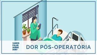 AVALIAÇÃO DA DOR NO PÓS-OPERATÓRIO