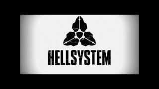 Hellsystem Ft. MC Axys - Disillusion
