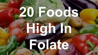 20 Foods High In Folate