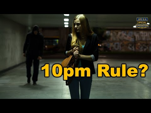 The 10pm Rule - Safety & Security