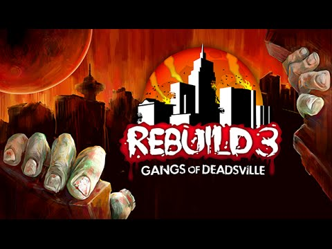 Rebuild 3: Gangs of Deadsville Official Trailer HD