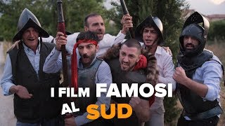 I FILM FAMOSI al SUD - best movies (south version)