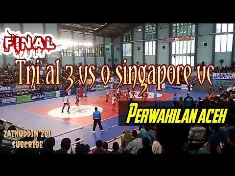 Final Seru.!!! | LIVOLI | TNI AL VC  V SINGAPORE VC