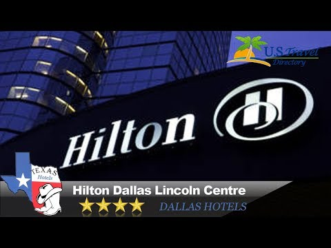 Hilton Dallas Lincoln Centre - Dallas Hotels, Texas