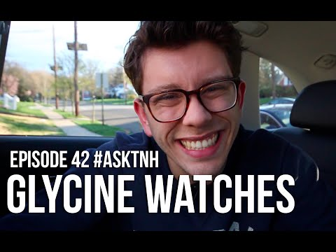 ASKTNH Episode 42: Glycine Watches