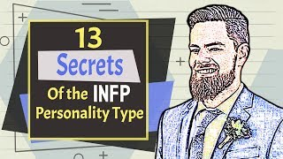 13 Secrets Of The INFP Personality Type That You Might Not Know