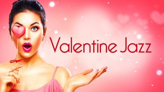 Valentine's Day Jazz • Smooth Jazz Saxophone Instrumental Music for Love and Romance