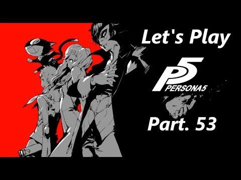 [FR] Let's Play - Persona 5 - Le fleuriste de la gentillesse - Part 53