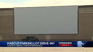 Marcus hopes to open new drive-in at Brookfield theater