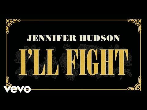 Jennifer Hudson – I'll Fight