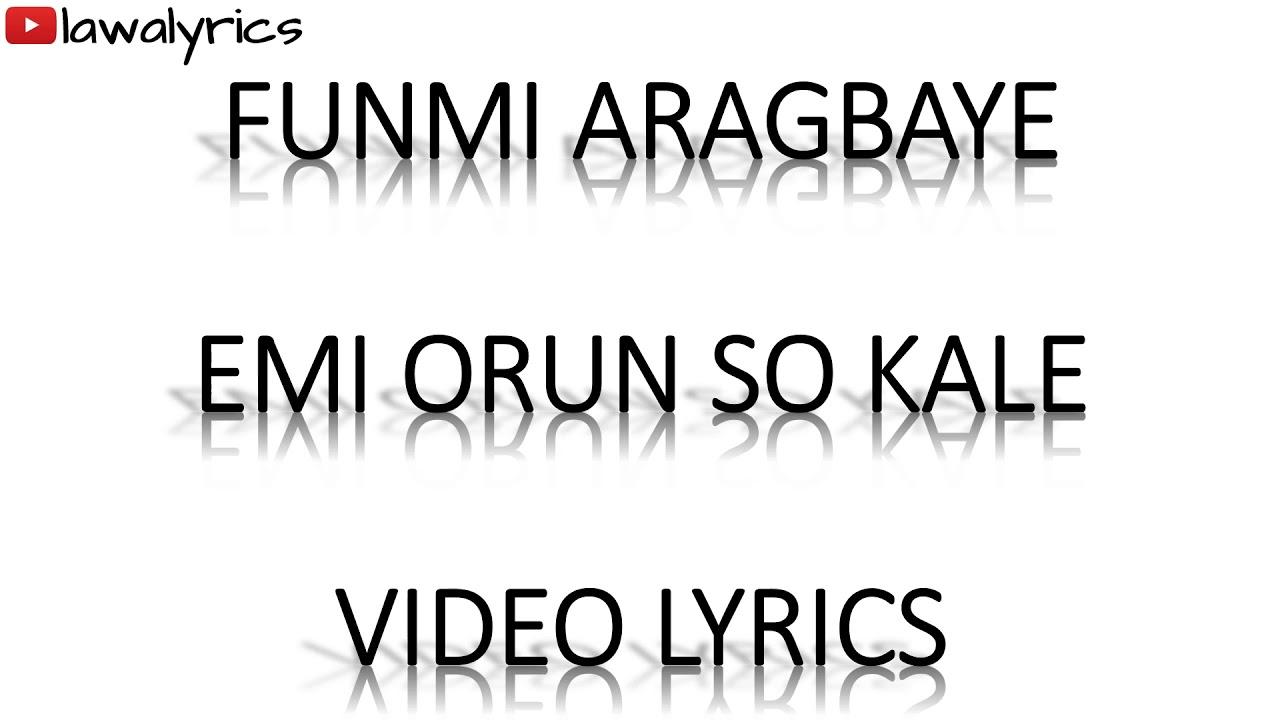 Download Funmi Aragbaye - Emi Orun soka le lyrics