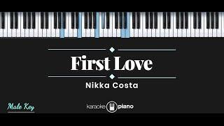 First Love - Nikka Costa (KARAOKE PIANO - MALE KEY)