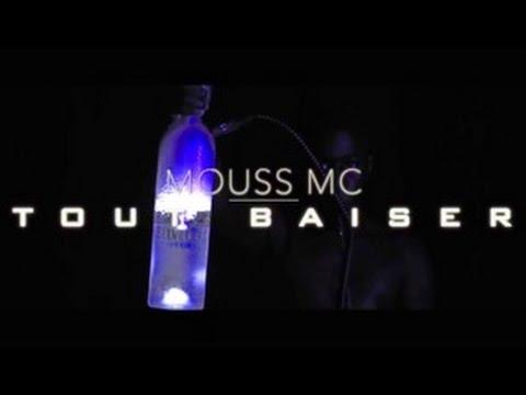 MOUSS MC –TOUT BAISER (CLIP OFFICIEL)