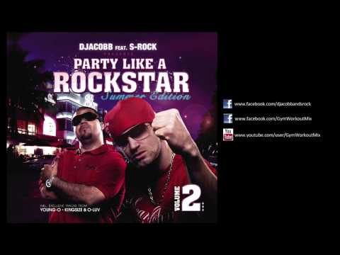 Gym Workout DJ Mix presents - DJACOBB feat S-ROCK PARTY LIKE A ROCKSTAR VOL.2