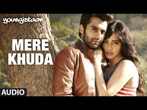 Mere Khuda Youngistaan Full Song (Audio) | Jackky Bhagnani, Neha Sharma