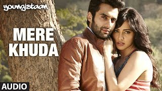 Mere Khuda Full Song (Audio) |  Youngistaan | Jackky Bhagnani, Neha Sharma | Shiraz Uppal