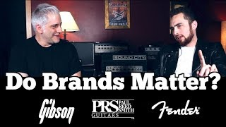 DO BRANDS MATTER ANYMORE? - Is Gibson, Fender, PRS, NEVE or SSL YOUR Thing?