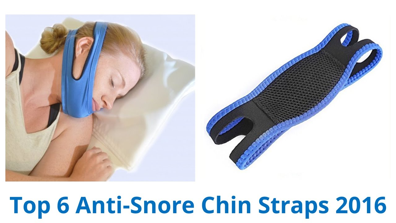 6 Best Anti-Snore Chin Straps 2016