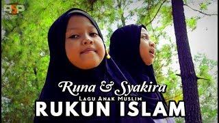 RUKUN ISLAM - Lagu Islami - Runa Syakira