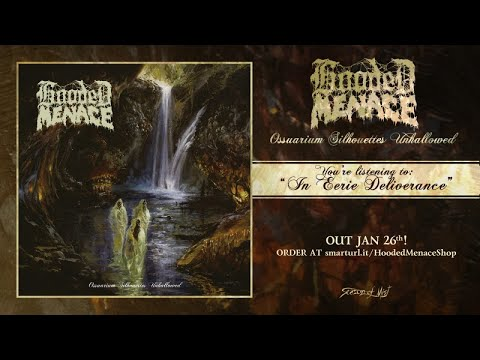 Hooded Menace - In Eerie Deliverance (official premiere)