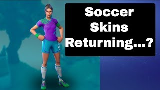 The Return of the Soccer Skins? | Fortnite Investigation | Fortnite Battle Royale